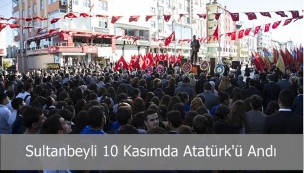 Mustafa Kemal Atatürk Ölümünün 75. Yılında Sultanbeyli´de Anıldı