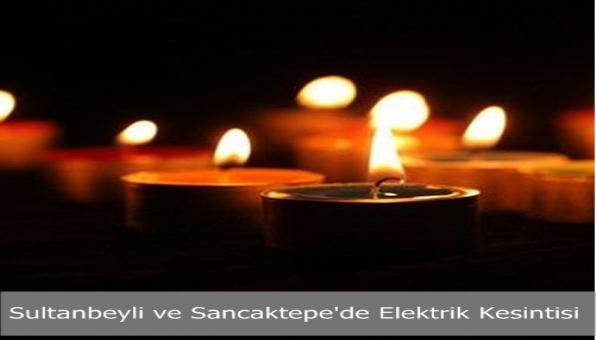Sultanbeyli ve Sancaktepe´de Elektrik Kesintisi