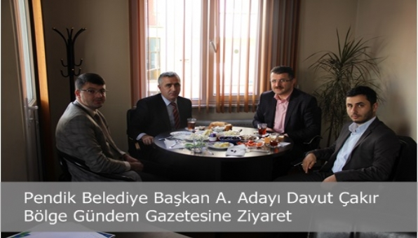 Pendik Belediye Başkan A. Adayı Davut Çakır'da Bölge Gündem Gazetesine Ziyaret