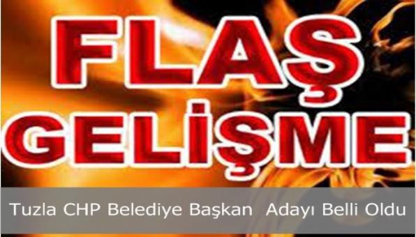Tuzla CHP Belediye Başkan Adayı Belli Oldu