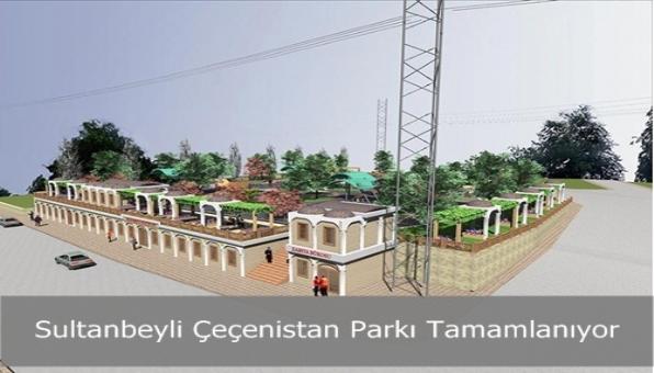Sultanbeyli Çeçenistan Parkı Tamamlanıyor