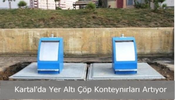 Kartal´da Yer Altı Çöp Konteynırları Artıyor