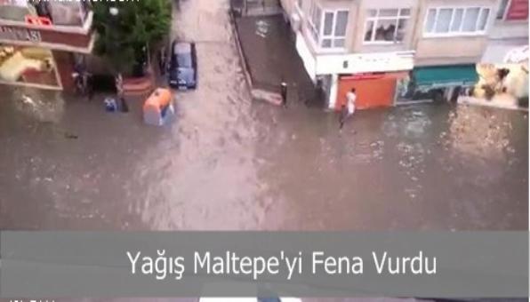 Yağış Maltepe´yi Fena Vurdu