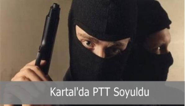 Kartal´da PTT Soyuldu