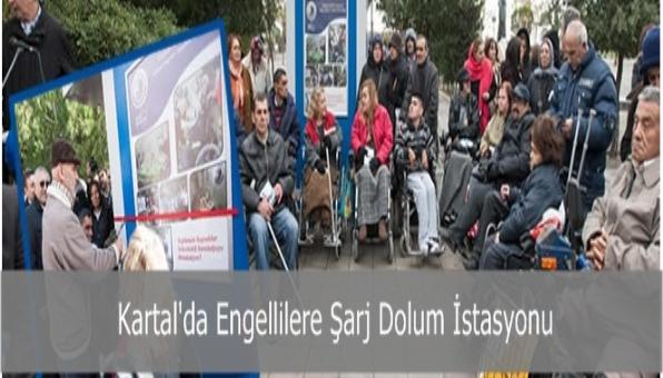 Kartal´da Engellilere Şarj Dolum İstasyonu