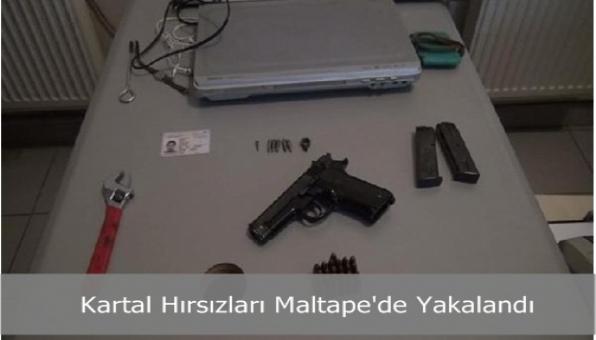 Kartal Hırsızları Maltape´de Yakalandı