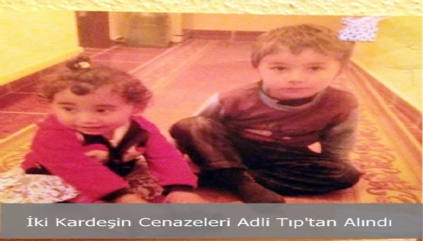 İki Kardeşin Cenazeleri Adli Tıp´tan Alındı