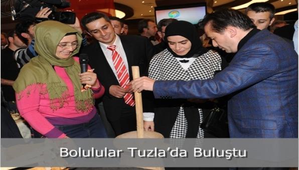 Bolulular Tuzla'da Buluştu