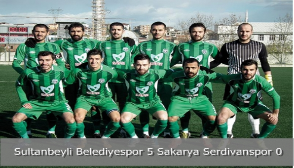 Sultanbeyli Belediyespor 5 Sakarya Serdivanspor 0