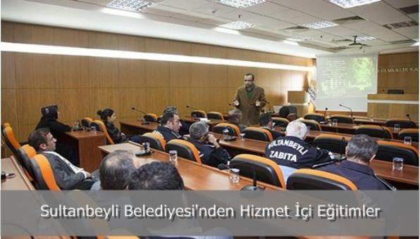 Sultanbeyli Belediyesi´nden Hizmet İçi Eğitimler