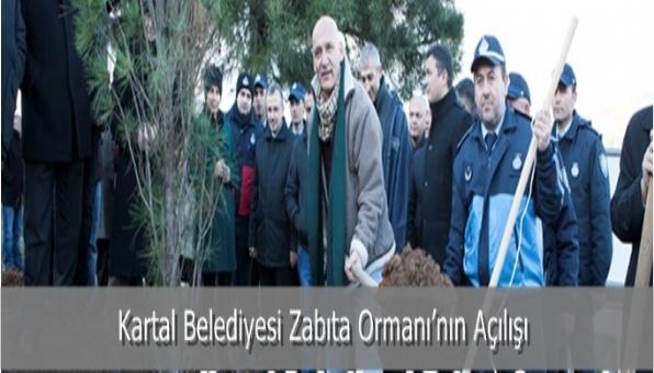 Kartal Belediyesi Zabıta Ormanı'nın Açılışı
