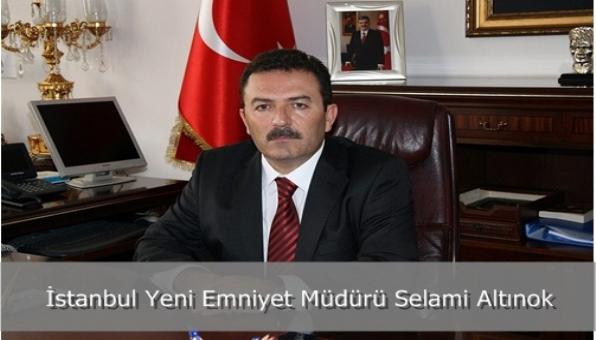 İstanbul Yeni Emniyet Müdürü