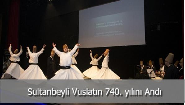 Sultanbeyli Vuslatın 740. yılını Andı