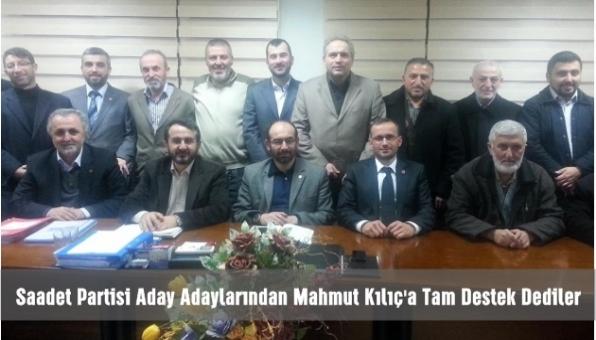 Saadet Partisi Pendik Belediye Başkan Adayı Mahmut Kılıç´a tam destek çıktı.