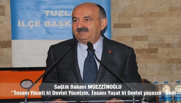 Tuzla Sağlık Bakanı Dr.Mehmet MÜEZZİNOĞLU´nu Ağırladı.