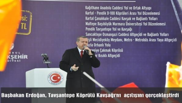 Başbakan Erdoğan, Tavşantepe Köprülü Kavşağı´nı  açılışını gerçekleştirdi