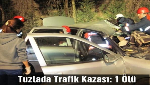 Tuzlada Trafik Kazası: 1 Ölü