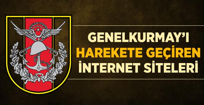 Genel Kurmayı Harekete Geçiren İnternet Siteleri