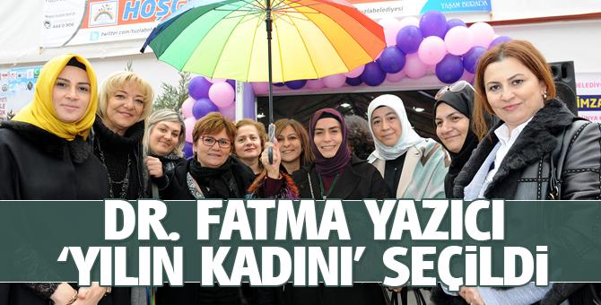 """Dr. Fatma Yazıcı """"Yılın Kadını"""" Seçildi"""