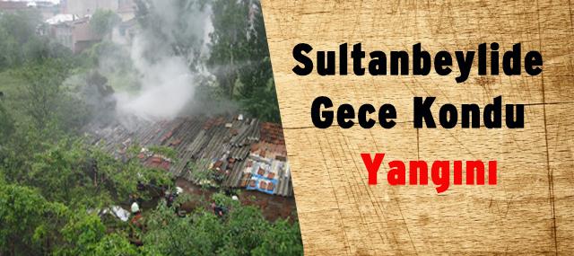 Sultanbeyli'de Korkutan Gecekondu Yangını