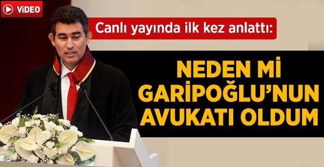 """Feyzioğlu """" Cem Garipoğlu'nun Değil Babasının Avukatı Oldum"""""""