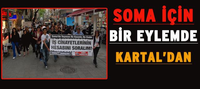 Soma İçin Bir Protestoda Kartal'dan