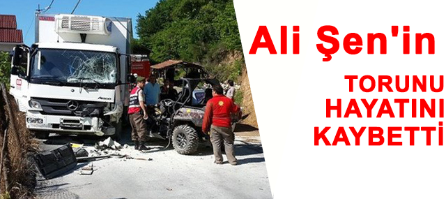 Ali Şen'in Torunu Hayatını Kaybetti