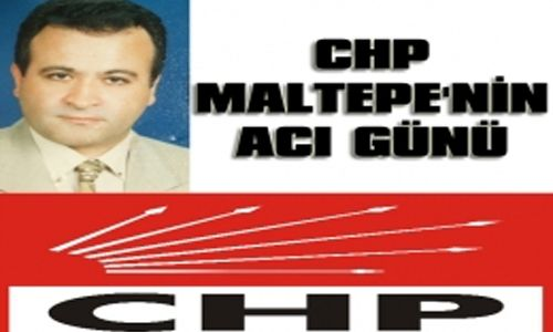 Maltepe CHP'nin Acı Günü