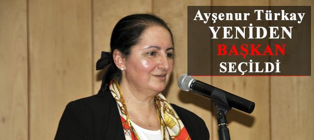Ayşenur Türkay Yeniden Başkan