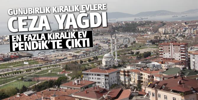 İstanbul'da en fazla günlük kiralık ev Pendik'te çıktı