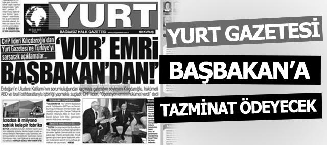Yurt gazetesi, Başbakan Erdoğan'a tazminat ödeyecek