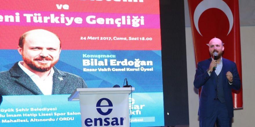 """Bilal Erdoğan: """"16 Nisan'da geleceğimizin bağımsızlık anlayışı üzerinde inşa edilmesine karar vereceğiz"""""""