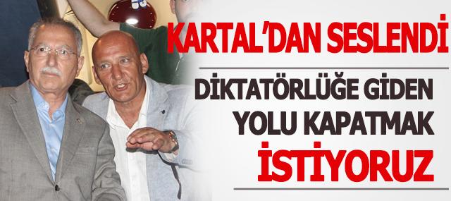 """İhsanoğlu, """"DİKTATÖRLÜĞE GİDEN YOLU KAPATMAK İSTİYORUZ"""""""