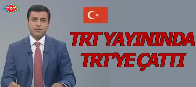 Selahattin Demirtaş'ın TRT'ye Gönderme