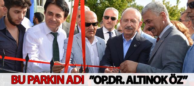 ALTINOK ÖZ'ÜN ADI PARKA VERİLDİ