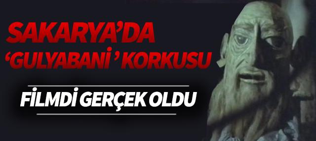 """Kemal Sunal'ın """"Gulyabani"""" filmi Sakarya'da gerçek oldu"""