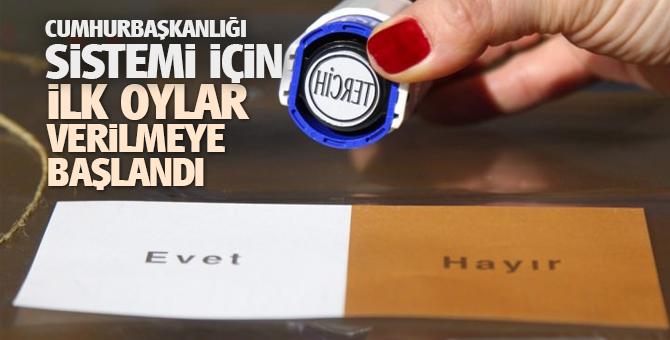 Yeni sistem için ilk oylar sınır kapılarında verilmeye başladı