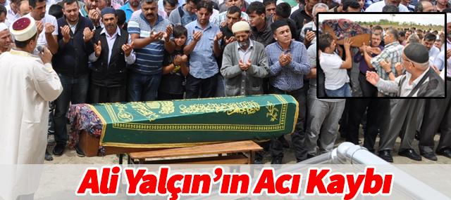 Ali Yalçın'ın Acı Kaybı