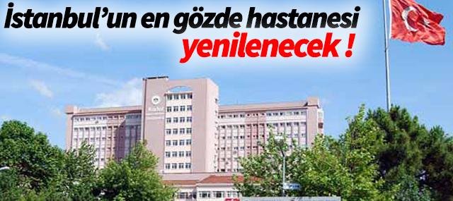 İstanbul'un En Gözde Hastanesi Yenileniyor