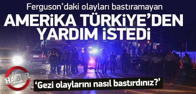 ABD, olaylar için Türkiye'den yardım istedi