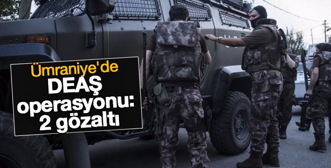 Ümraniye'de DEAŞ operasyonu: 2 gözaltı