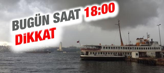 Kritik uyarı: İstanbullular saat 18'e dikkat