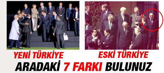 Eski Türkiye'nin ve Yeni Türkiye'nin Farkı