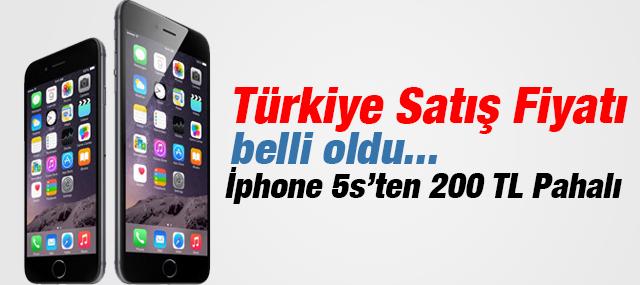 İphone 6'nın Türkiye'de satış fiyatı