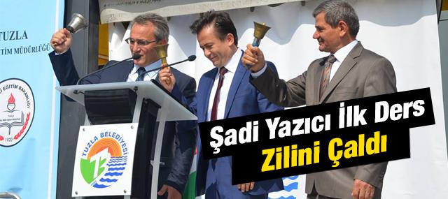 Tuzla Belediye Başkanı Şadi Yazıcı ilk ders zilini çaldı