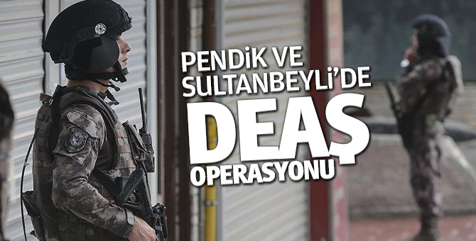 Pendik ve Sultanbeyli'de DEAŞ operasyonu: 5 gözaltı