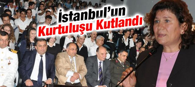 İstanbul'un Kurtuluşu Kutlandı