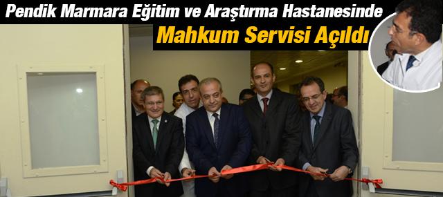 Pendik Marmara Üniversitesi Hastanesinde Mahkum Servisi Açıldı