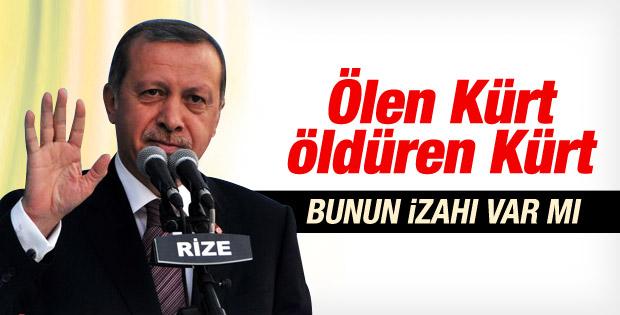 """Erdoğan """"Ölen Kürt, Öldüren Kürt"""""""