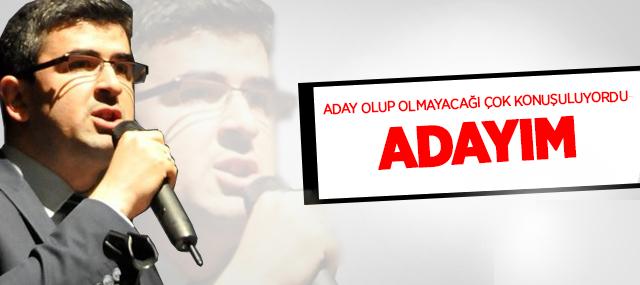 Erkan Gül, Adaylığını Açıkladı